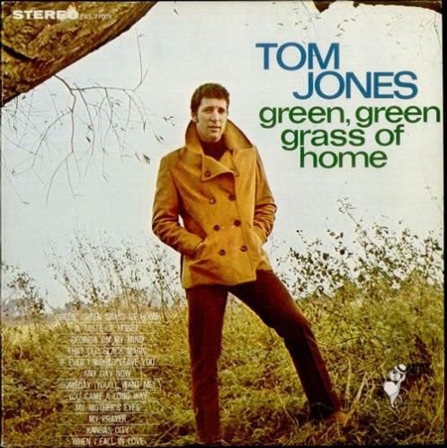 Tom+Jones+Green+Green+Grass+Of+Home+521755